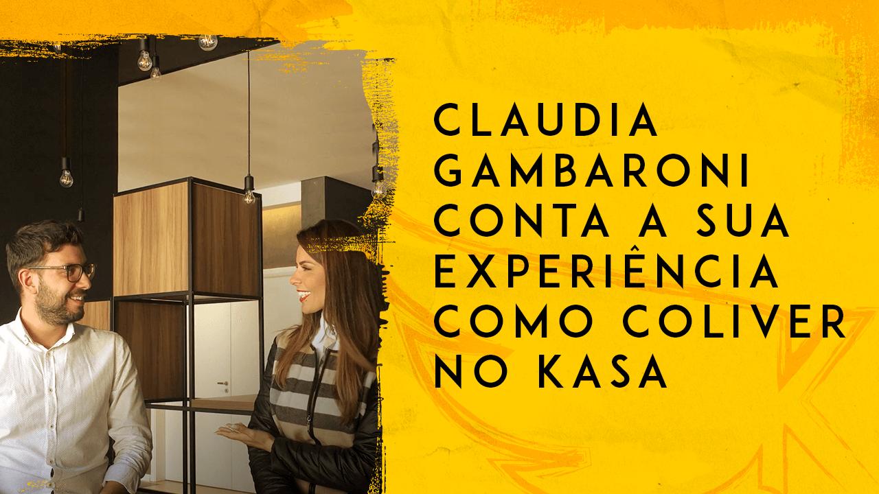 Claudia Gambaroni conta a sua experiência em um Coliving – KASA