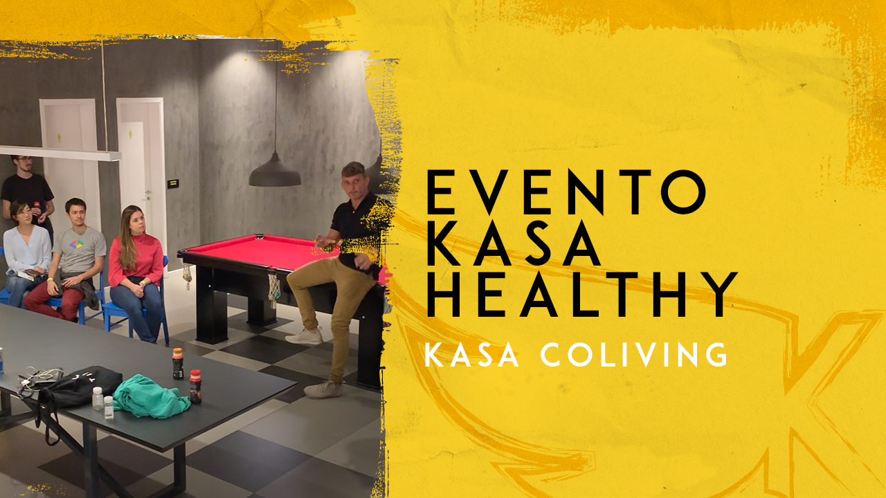 Evento Kasa Healthy – KASA Coliving